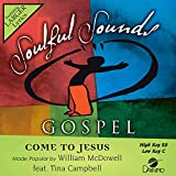 Come To Jesus [Accompaniment/Performance Track]