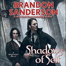 Shadows of Self Audiobook by Brandon Sanderson Narrated by Michael Kramer