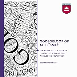 Godsgeloof of atheïsme? Hoorcollege over godsdienstfilosofie