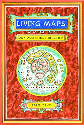 Antiquarian Map - Living Maps: An Atlas of Cities Personified