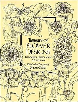 Treasury Of Flower Designs For Artists, Embroiderers And Craftsmen por Susan Gaber epub