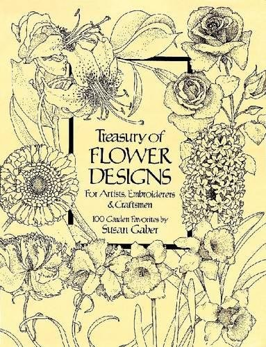Treasury of Flower Designs for Artists, Embroiderers and Craftsmen (Dover Pictorial (Floral Embroidery Design)