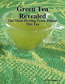 Green Tea Revealed Blowing Behind ebook