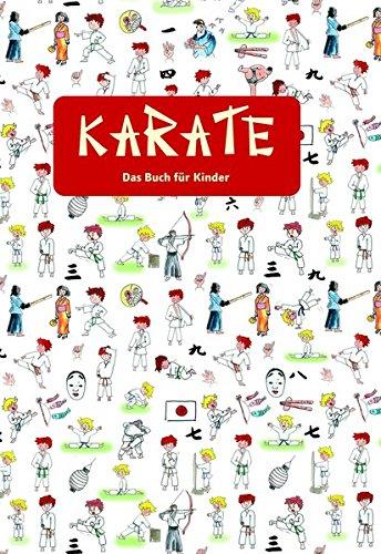 KARATE   Das Buch Für Kinder