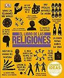 El Libro de las Religiones (Big Ideas Simply Explained) (Spanish Edition)