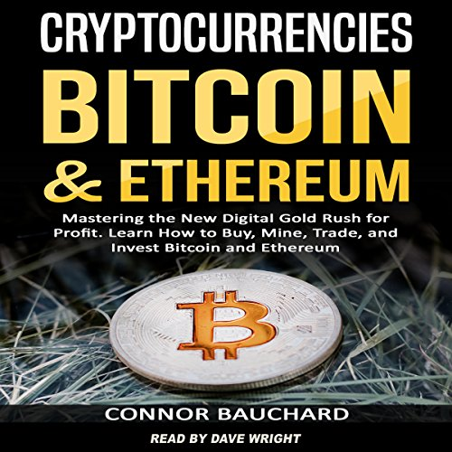 [E.b.o.o.k] Cryptocurrencies: Bitcoin and Ethereum: Mastering the New Digital Gold Rush for Profit. Learn How to<br />Z.I.P