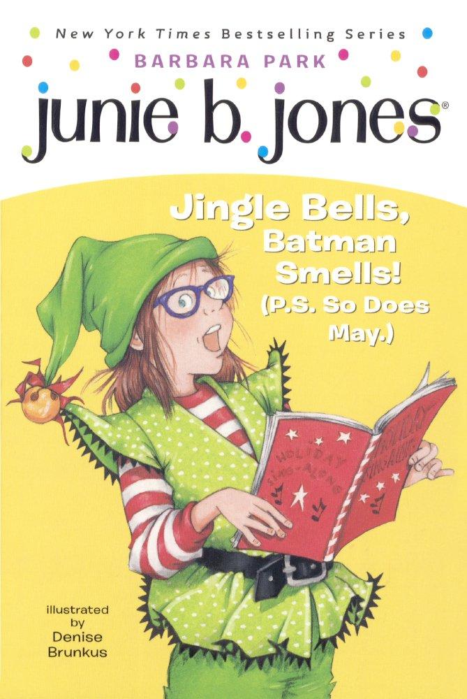 Download Junie B., First Grader: Jingle Bells, Batman Smells! (P.S. So Does May.) (Turtleback School & Library Binding Edition) (Junie B. Jones) pdf epub