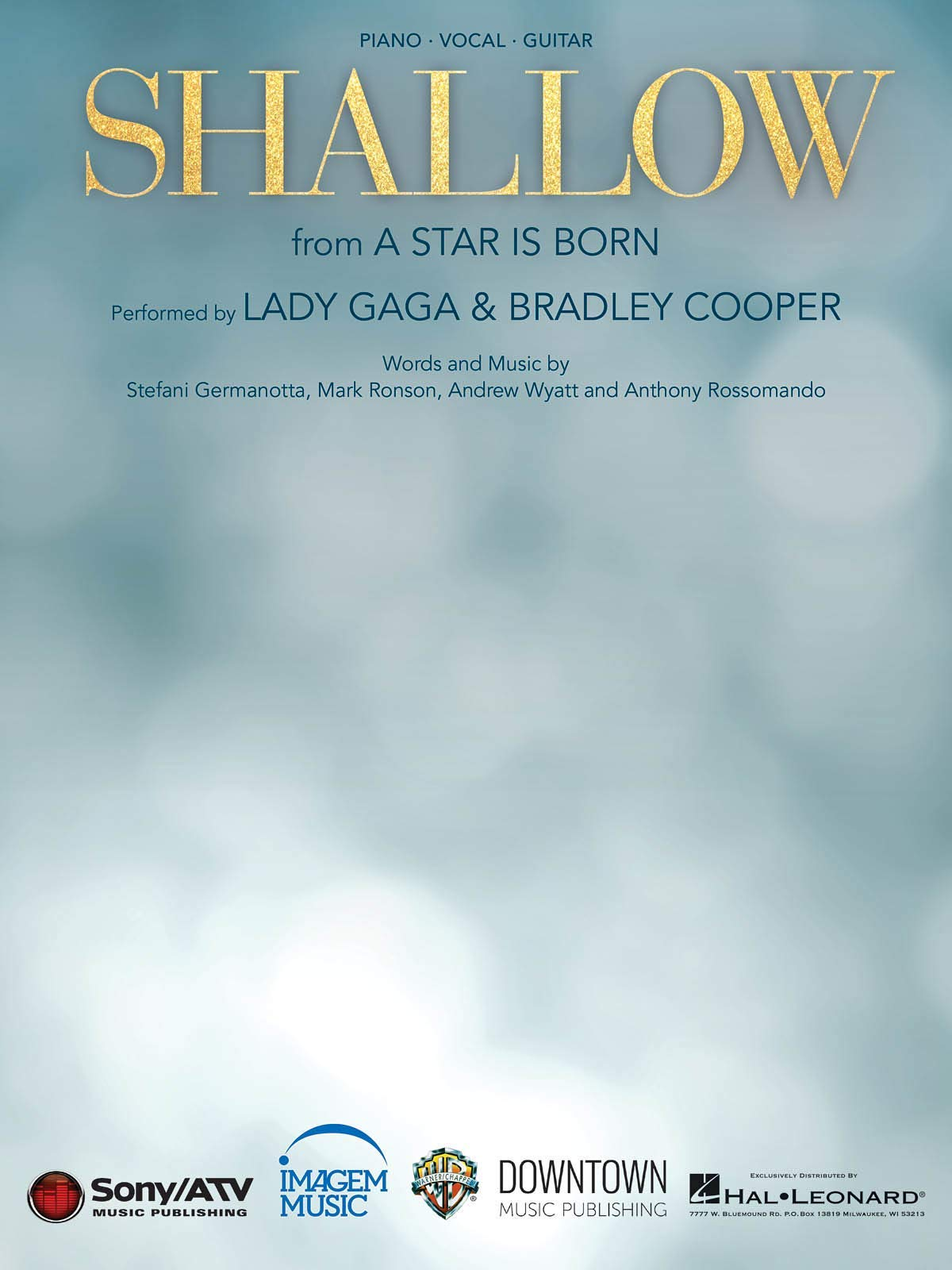 Lady Gaga - Shallow (from A Star Is Born) - Piano/Vocal/Guitar Sheet Music Single
