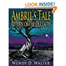 Ambril's Tale, Return of the Dullaith