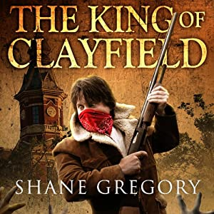 The King of Clayfield Audiobook