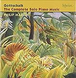 Gottschalk: The Complete Solo Piano Music