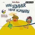 Mein Sommer unter Hühnern | Julie Mata
