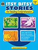 Itsy Bitsy Stories for Reading Comprehension, Grade 1, Teacher Created Resources Staff and Susan Mackey Collins, 1420632612