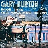 Cool Nights by GARY BURTON (2014-07-23)