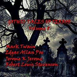 Gothic Tales of Terror: Volume 8