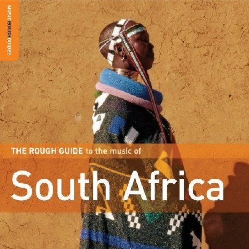 The Rough Guide To The Music Of South Africa by World Music Network