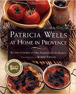 Book Patricia Wells at Home in Prov: Recipes Inspired by Her Farmhouse in France