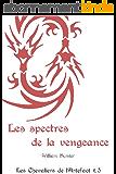Les spectres de la vengeance (Les Chevaliers de l'Artefact t. 5)