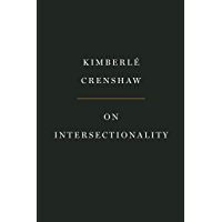 On Intersectionality: Essential Writings (English Edition)