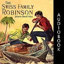 The Swiss Family Robinson Audiobook by Johann David Wyss Narrated by Matt Montanez