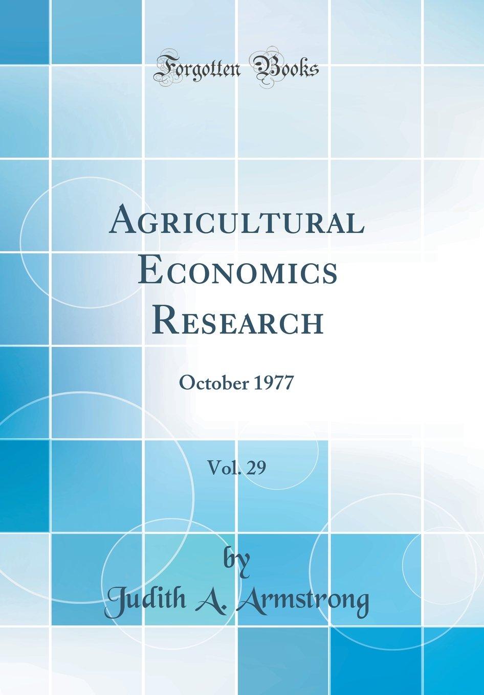 Agricultural Economics Research, Vol. 29: October 1977 (Classic Reprint) pdf