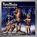 Der Terraner - Teil 2 (Perry Rhodan Silber Edition 119) | William Voltz,Marianne Sydow,Peter Terrid