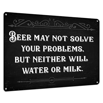 Amazon Com Beer May Not Solve Your Problems Funny Beer Signs