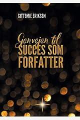 Genvejen til succes som forfatter (Danish Edition) Paperback
