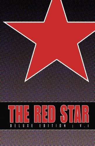 Red Star: Deluxe Edition Volume 1 (Red Star DLX Hc) by Christian Gossett (2014-12-02) (Dlx Star)