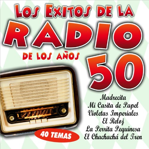 ... Los Éxitos de la Radio de los .
