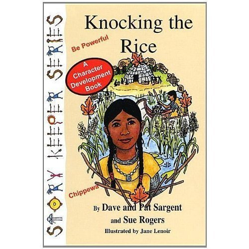 By Dave Sargent Knocking the Rice: Be Powerful (Story Keepers Set I) (1st Frist Edition) [Paperback] PDF