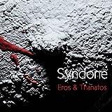 Eros & Thanatos by Syndone (2016-08-03)