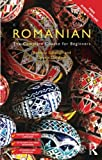 img - for Colloquial Romanian: The Complete Course for Beginners (Colloquial Series (Book Only)) book / textbook / text book