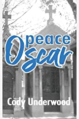peace, oscar: a collection of poetry Paperback