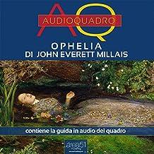 Ophelia di John Everett Millais [Ophelia by John Everett Millais]: Audioquadro [Audio Painting]