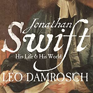 Jonathan Swift: His Life and His World Audiobook