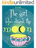 The Girl Who Drank the Moon: a rhyming picture book