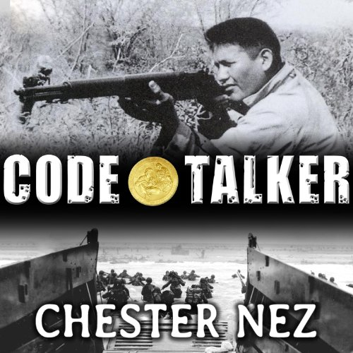 Code Talker: The First and Only Memoir by One of the Original Navajo Code Talkers of WW II cover