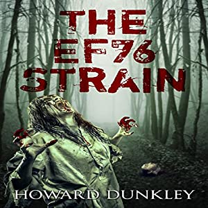 The EF76 Strain: Complete Narrative Audiobook