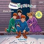 June Jam: Calendar Mysteries, Book 6 | Ron Roy