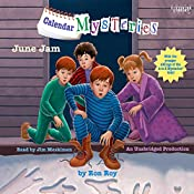 June Jam: Calendar Mysteries, Book 6 | Ron Roy