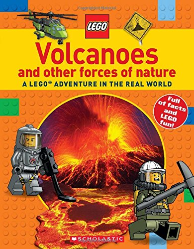 Volcanoes and other Forces of Nature (LEGO Nonfiction): A LEGO Adventure in the Real World