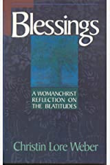 Blessings: A Womanchrist Reflection on the Beatitudes
