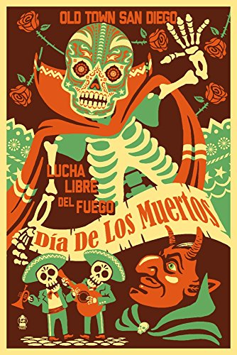 - Old Town San Diego - Dia de los Muertos (Day of the Dead) - Lucha Libre del Fuego (12x18 SIGNED Print Master Art Print w/Certificate of Authenticity - Wall Decor Travel Poster)