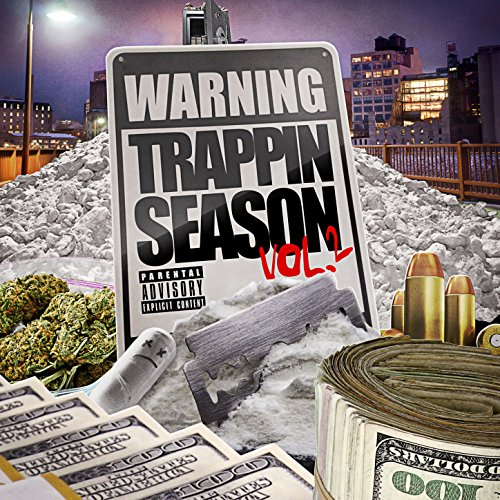 Warning: Trappin Season Vol 2 ...
