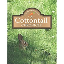 A Cottontail Chronicle