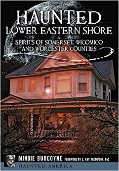 Haunted Lower Eastern Shore (Haunted America) by Mindie Burgoyne (2016-10-10)