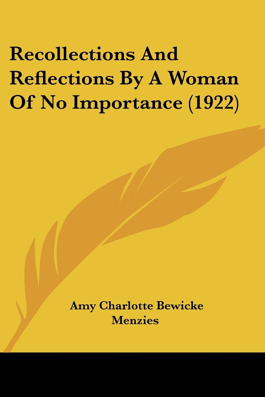Download Recollections And Reflections By A Woman Of No Importance (1922) pdf