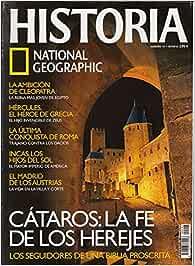 HISTORIA NATIONAL GEOGRAPHIC Nº 47 Incas: el imperio del sol; El ...