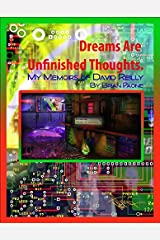 Dreams Are Unfinished Thoughts by Brian Paone (2007-10-16) Paperback